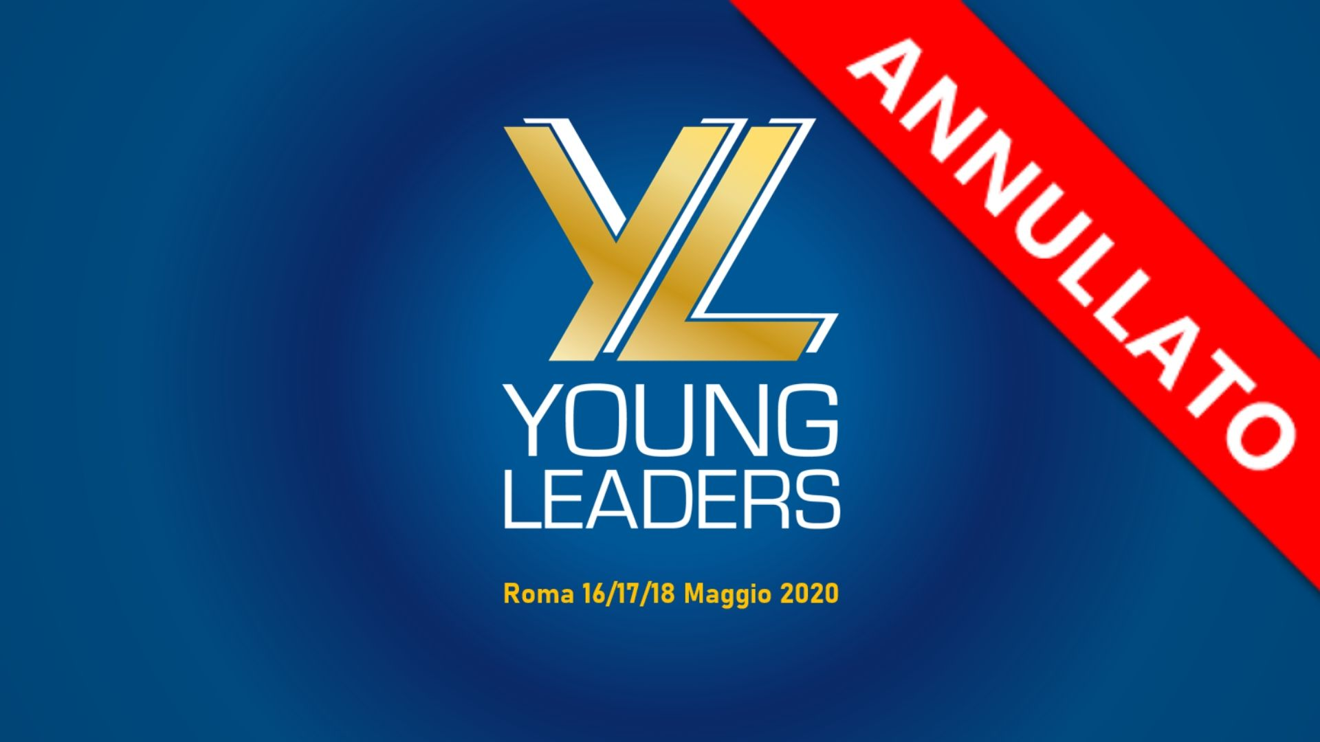 ANNULLATO EVENTO DEL PROGETTO YOUNG LEADERS ITALY